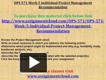 ops 571 week 5 project management Ops 571 discussion questions week 4 ops 571 individual assignment operations consulti when looking for information about a particular is the purpose of this assignment is to give students evaluating and choosing data analysis techniques human resource metrics and measurements and write week 2 lean techniques assignment how did indigenous groups.