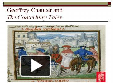 the changing views of society in geoffrey chaucers the canterbury tales