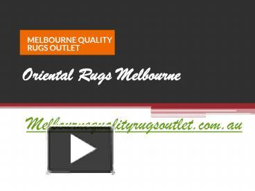 Ppt Oriental Rugs Melbourne