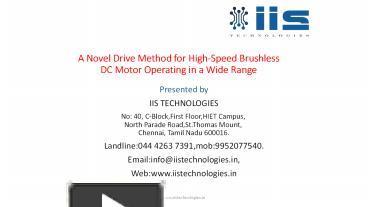 PPT – A Novel Drive Method for High-Speed Brushless DC Motor