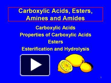 PPT – Carboxylic Acids, Esters, Amines and Amides PowerPoint