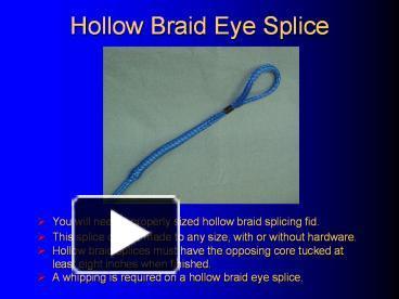 PPT – Hollow Braid Eye Splice PowerPoint presentation   free