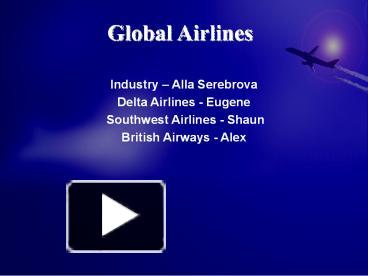 ppt british airways powerpoint presentation free to download id 77ab5b nwe2n - Southwest Airlines Ppt Template Free Download