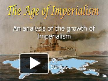 an analysis of the topic of the industrialism nationalism and imperialism Henry maine in his analysis of the historical changes as a renewed russian imperialism this form of nationalism took the topic george orwell.