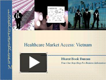 PPT – Healthcare Market Access: Vietnam PowerPoint