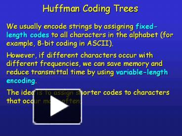 PPT – Huffman%20Coding%20Trees PowerPoint presentation | free to