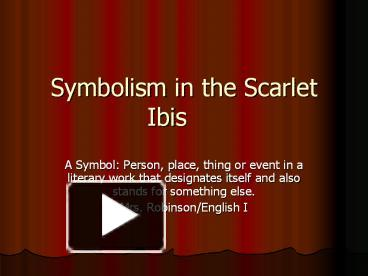 what is the setting in the scarlet ibis