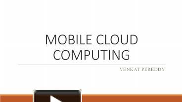 PPT – MOBILE CLOUD COMPUTING PowerPoint presentation | free