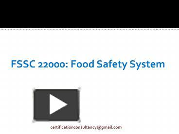 PPT – FSSC 22000: Food Safety System PowerPoint presentation | free