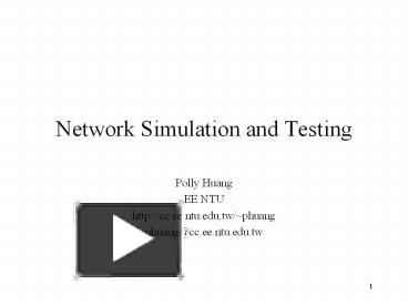 PPT – Network Simulation and Testing PowerPoint presentation