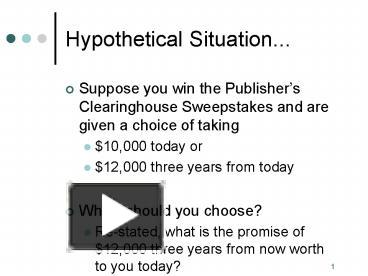 PPT – Hypothetical Situation    PowerPoint presentation | free to