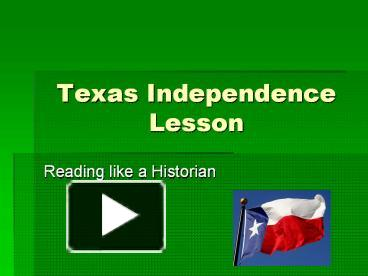 ppt texas independence lesson powerpoint presentation free to