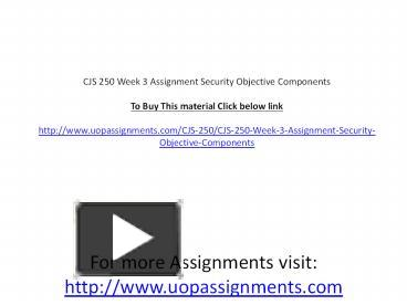 cjs 250 week 3 security objective Cjs 250 week 3 security objectives components 5 pages apa with references q need for in my thanks.