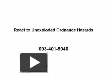 Ppt React To Unexploded Ordnance Hazards Powerpoint Presentation