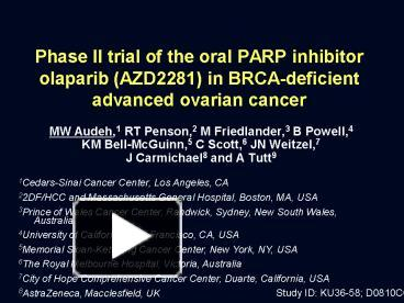 PPT – Phase II trial of the oral PARP inhibitor olaparib (AZD2281