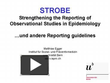PPT – STROBE Strengthening the Reporting of Observational Studies ...