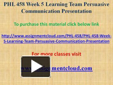 phl 458 week 3 learning team