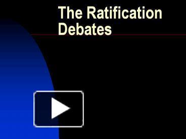 ratification debate essay