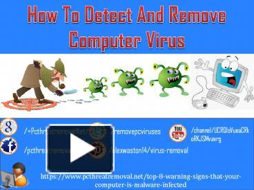 PPT – How To Detect And Remove Computer Virus PowerPoint