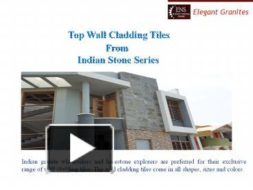 PPT – Top Wall Cladding Tiles from Indian sand stone PowerPoint
