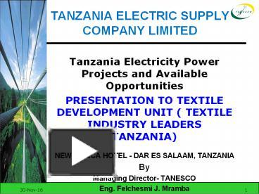 PPT – TANZANIA ELECTRIC SUPPLY COMPANY LIMITED PowerPoint