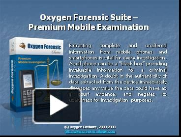 PPT – Oxygen Forensic Suite PowerPoint presentation | free