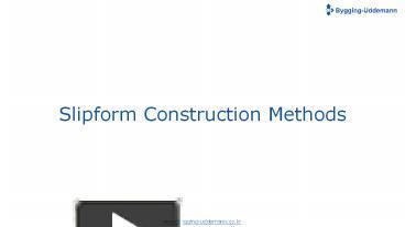 PPT – Slipform Construction Methods PowerPoint presentation