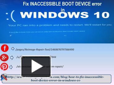 PPT – Fix INACCESSIBLE BOOT DEVICE error in Windows 10 (1