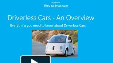 PPT – Driverless Cars PowerPoint presentation | free to download