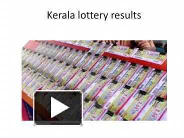 PPT – Kerala Lottery Results   PowerPoint presentation | free to