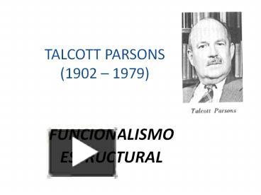 Ppt Talcott Parsons 1902 Powerpoint Presentation Free