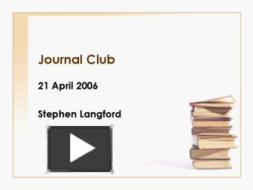 Ppt journal club powerpoint presentation free to view id ppt journal club powerpoint presentation free to view id 7ee69 ytjin pronofoot35fo Image collections