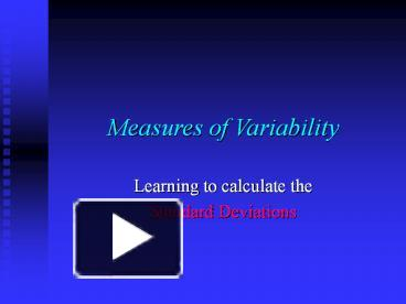 PPT – Measures of Variability PowerPoint presentation   free to download -  id: 7f080b-YmQ2N