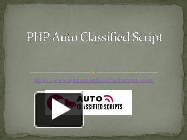PPT – PHP Auto Classified Script PowerPoint presentation | free to