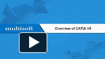 PPT – Overview of Catia V5 PowerPoint presentation | free to