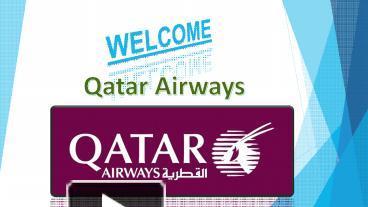 Ppt qatar airways powerpoint presentation free to download id ppt qatar airways powerpoint presentation free to download id 801aa0 ntuxn toneelgroepblik Choice Image
