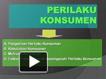 PPT – PERILAKU KONSUMEN PowerPoint presentation