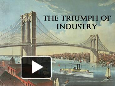 triumph of industry