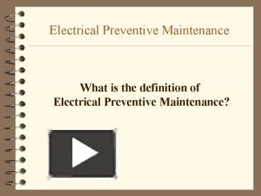 PPT – Electrical Preventive Maintenance PowerPoint