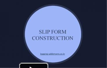 PPT – Various applications of slip form construction PowerPoint