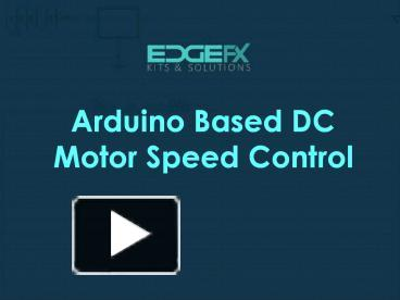Ppt Bldc Motor Speed Control With Rpm Display And Pwm