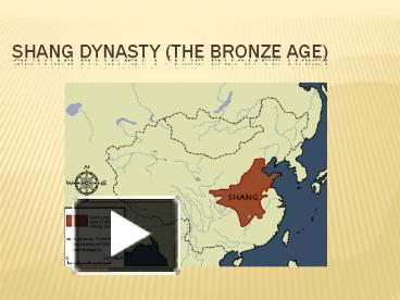 PPT – Shang Dynasty (The Bronze Age) PowerPoint presentation | free ...