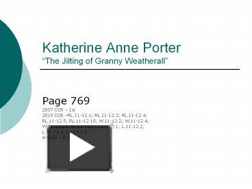 tone of the jilting of granny weatherall