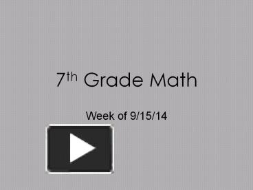 PPT – 7th Grade Math PowerPoint presentation | free to
