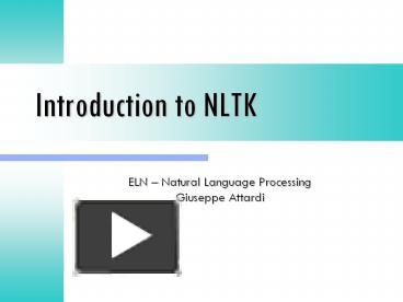 PPT – Introduction to NLTK PowerPoint presentation   free to