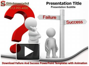 Ppt download failure and success powerpoint templates with ppt download failure and success powerpoint templates with animation powerpoint presentation free to download id 838f1d yjfmn maxwellsz