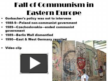 the downfall of communism in eastern and central europe