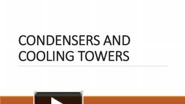 PPT – condensors and cooling towers PowerPoint presentation | free