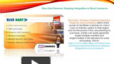 PPT – Blue Dart Shipping Integration with WooCommerce PowerPoint