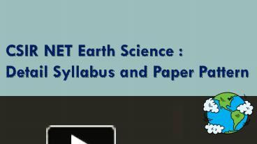 PPT – CSIR NET Earth Science : Complete Guide PowerPoint
